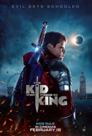The Kid Who Would Be KingPoster