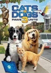 Cats and Dogs 3: Paws UnitePoster